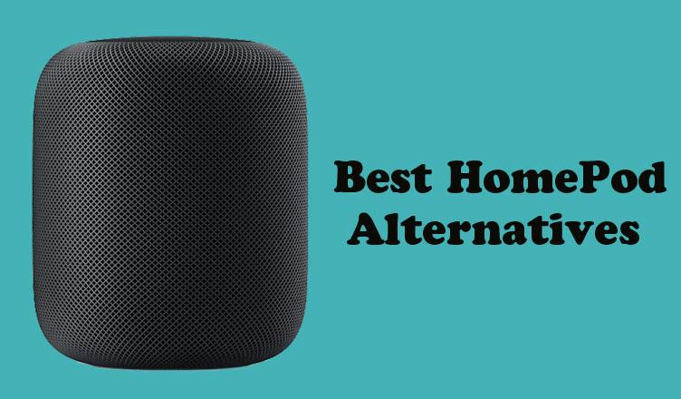 Top 6 Best HomePod Alternatives in 2021